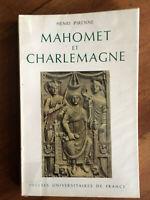 Mahomet et Charlemagne. Henri Pirenne. Edition originale 1970.
