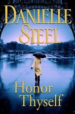 Honor Thyself by Danielle Steel (2008, Hardcover )