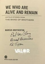 We Who Are Alive and Remain Autographed by 3 Band of Brothers Veterans!