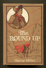 THE ROUND-UP by John Murray & Mills Miller - 1908 1st Ed. - Melodrama Tie-in