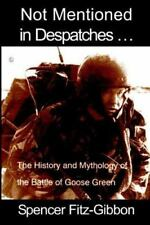 NOT MENTIONED IN DESPATCHES. . . - NEW PAPERBACK BOOK