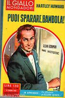IL GIALLO MONDADORI=PUOI SPARARE,BAMBOLA!=N°594 19/6/1960=HARTLEY HOWARD