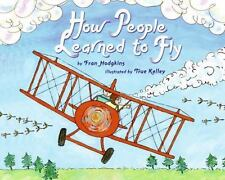 How People Learned to Fly (Let's-Read-and-Find-Out Science 2)-ExLibrary