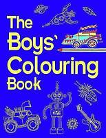 (Good)-The Boys' Colouring Book (Boys Book) (Paperback)-Eckel, Jessie-1906082898