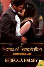NOTES OF TEMPTATION Rebecca Halsey EROTIC HISTORICAL 20TH CENTURY ROMANCE  2/16