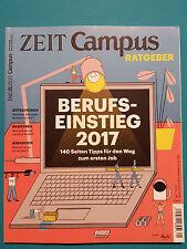 Die Zeit Campus-Ratgeber Nr.1   2017  ungelesen absolut TOP 1A