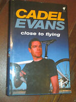 CADEL EVANS HAND SIGNED CLOSE TO FLYING Autographed Cycling Tour De France HC DJ