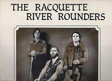 RACQUETTE RIVER ROUNDERS 1980 SIGNED LP ADIRONDACK #1002 BLUEGRASS FOLK