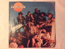 """LA BIONDA Bandido 7"""" COME NUOVO LIKE NEW!!!"""
