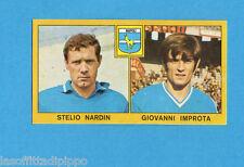 PANINI CALCIATORI 1969/70-Figurina- NARDIN+IMPROTA - NAPOLI -Recuperata