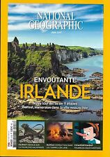 NATIONAL GEOGRAPHIC N°213 JUIN 2017  ENVOUTANTE IRLANDE/ TUNNELS DE LAVE HAWAII