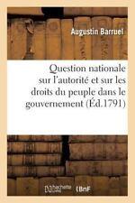 Question Nationale Sur l'Autorite et Sur les Droits du Peuple Dans le...