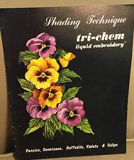 Vintage TRI-CHEM Liquid Embroidery Shading Technique Booklet Crafting Flower VTG