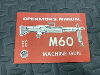 M60 Operators Manual Original Vietnam Surplus Dated Oct 1970 US Military