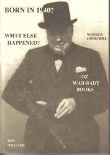 BORN IN 1940?....Birthday Book....Australian Social History...Oz Year Book 1940