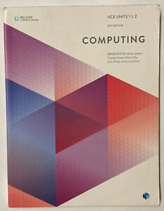 Nelson COMPUTING VCE Units 1 & 2 1&2 6th Edition with 3 Student Access Code card