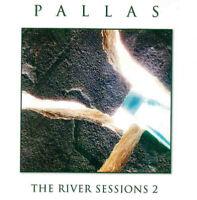 Pallas The River Sessions 2 (2005) 7-track CD Album Nuovo/Sigillato