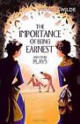 The Importance of Being Earnest and Other Plays by Wilde, Oscar | Paperback Book
