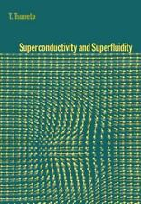 Superconductivity and Superfluidity: By Tsuneto, T.