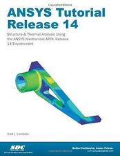 ANSYS Tutorial Release 14 by Kent Lawrence (2012, Paperback)