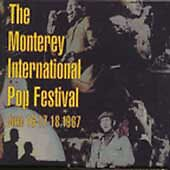 The Monterey International Pop Festival, June 16-17-18, 1967 [Box] by Various...