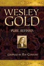 Gold Ser.: Wesley Gold : Pure. Refined (2007, Hardcover)