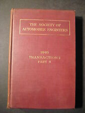 THE SOCIETY OF AUTOMOBILE ENGINEERS 1916 Farm Tractors engines airplanes cars