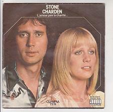 """STONE & CHARDEN Vinyle 45T 7"""" L'AMOUR PAS LA CHARITE Olympia 73-74 AMI  F Reduit"""