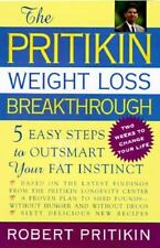 The Pritikin Weight Loss Breakthrough: Five Easy Steps to Outsmart Your Fat Ins