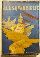 Futurismo Ali e Squadrigie Laredo de Mendoza Alfredo Russo Libro 1933