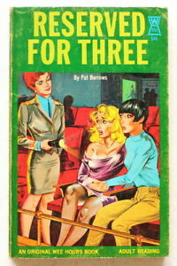 RESERVED FOR THREE ~ Lesbian Vintage 1960's WEE HOURS Erotic Paperback ~ GGA