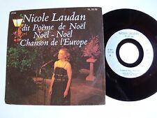 """NICOLE LAUDAN, POEMES : Poeme de Noel, Chanson de l'Europe 7"""" 45T  IPAS NL 25 36"""