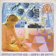 Bentley Rhythm Ace - How'd I Do Dat - 1 track promo CD in full card artwork