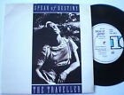 "SPEAR OF DESTINY - 7""45 - ""THE TRAVELLER/ LATE NIGHT PSYCHO"" - 1987 UK"