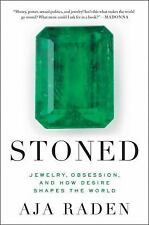 Stoned by Aja Raden (2016, Paperback)