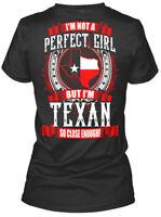Soft Texas Girl - I'm Not A Perfect But Texan So Gildan Women's Tee T-Shirt