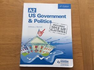 A2 US Government and Politics by Anthony J. Bennett (Paperback, 2013) - VGC