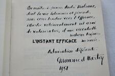 INSTANT EFFICACE-CLE REUSSITE ET JOIE-MAURICE D'HARTOY ENVOI ANDRE MALRAUX-E.O.