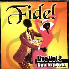 HAITIAN AFRO-CARIBBEAN CD:  FIDEL Live Vol 2 NOU LA PI RED Cric Crac