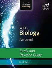 Wjec Biology for as Level: Study and Revision Guide, Good Condition Book, Robert