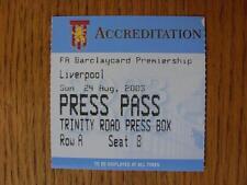Billete De 24/08/2003: Aston Villa V Liverpool [pase de prensa-Caja de prensa Trinity Road]