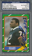1986 Topps #20 William Perry PSA/DNA Certified Authentic Auto Autograph *4541