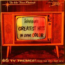 TELEVISION'S GREATEST HITS 60's & 70's - 'IN LIVING COLOR' - 65 Tunes - Vol# 5