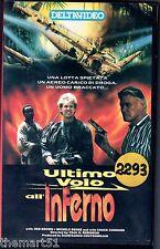 Ultimo volo all' Inferno (1990) VHS Deltavideo 1a Ed.- CHUCK CONNORS - raro