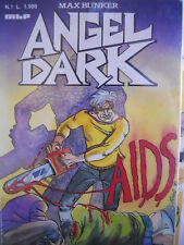 Angel Dark n°1 1990 ed. Max Bunker Press   [G319]