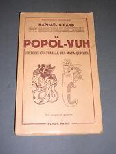 Mayas-Quichés Le Popol-Vuh histoire culturelle des Mayas-Quichés Payot 1954