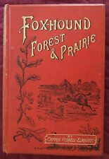 1892 FOX-HOUND FOREST PRAIRIE HUNTING CATTLE LANDS WILD STAG ROEBUCK SHOOTING