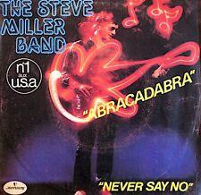++THE STEVE MILLER BAND abracadabra/never say no SP 1982 MERCURY VG++