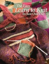 NEW - The Easy Learn to Knit in Just One Day
