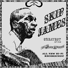 SKIP JAMES : Greatest Of The Delta Blues Singers (Ltd. Blue Vinyl)  LP  NEU